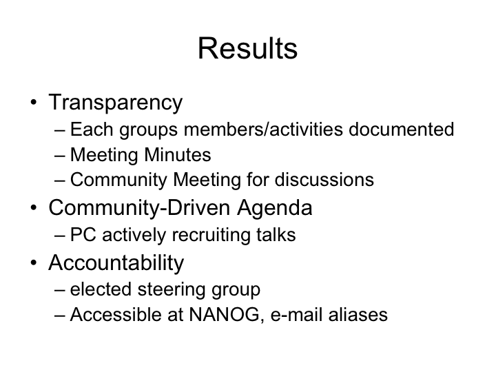 Results of the NANOG Revolution