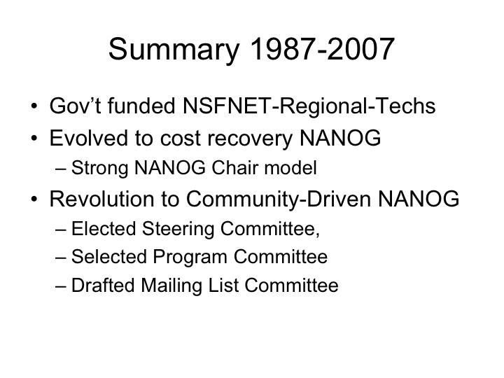 Summary of NANOG Evolutions from 1987 - 2007